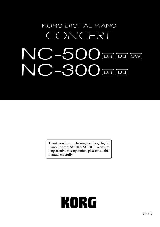 KORG Digital Piano Concert NC-300 Manuel d'utilisation   Pages: 60   Aussi  pour: Digital Piano Concert NC-500