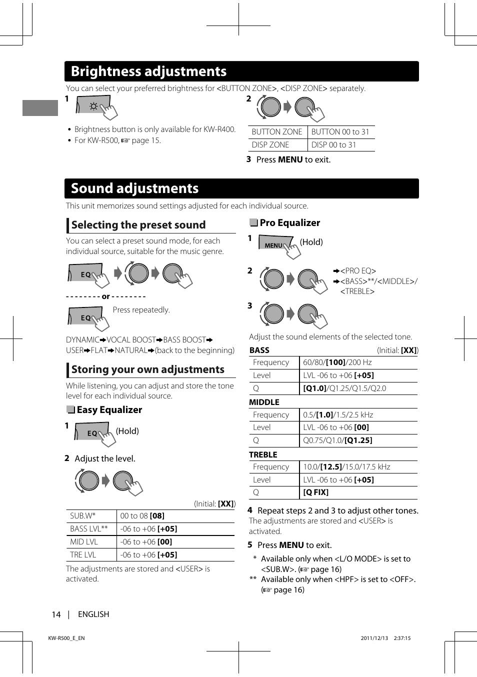 Sound adjustments, Brightness adjustments, Selecting the preset