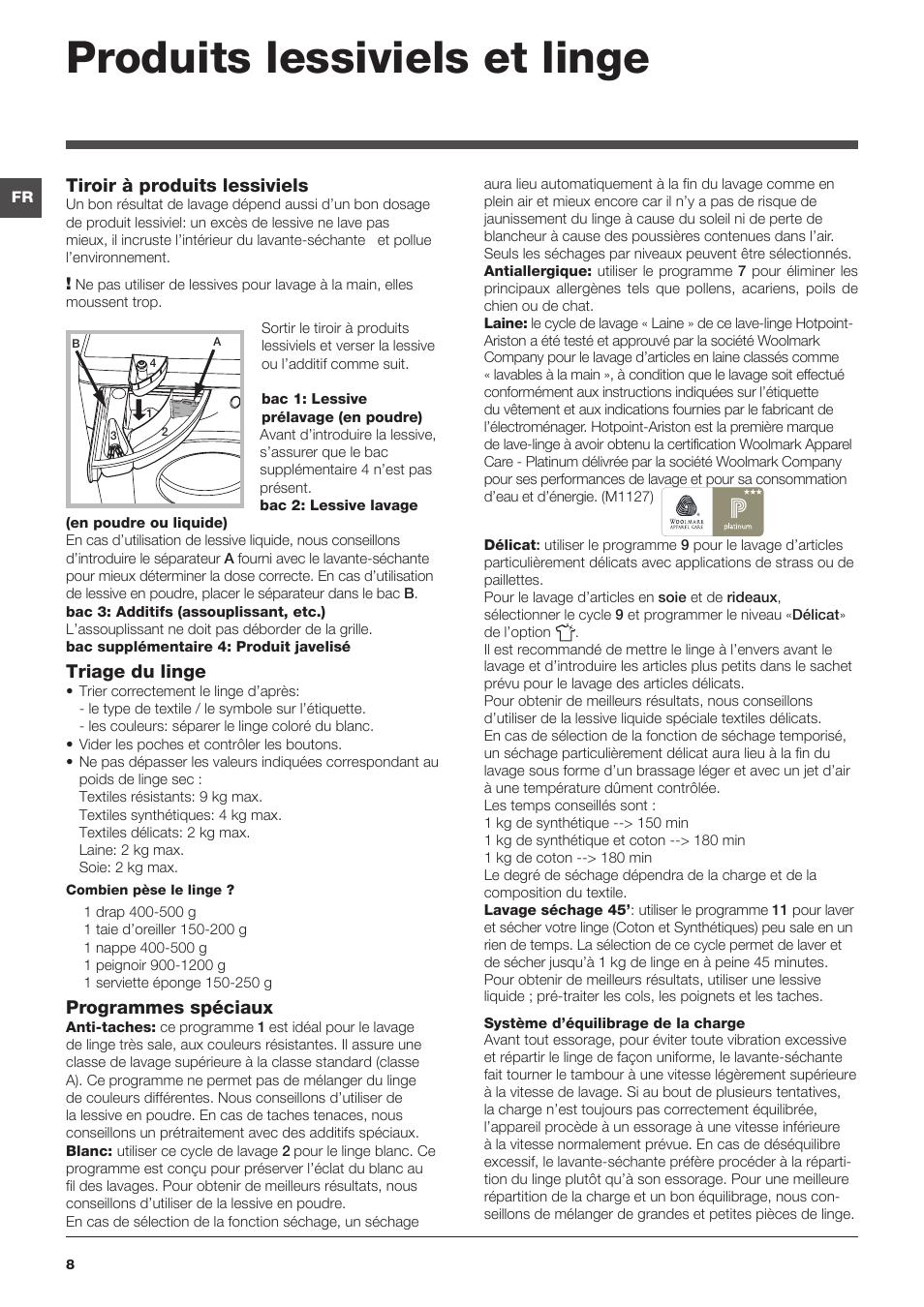 produits lessiviels et linge tiroir produits lessiviels triage du linge hotpoint ariston. Black Bedroom Furniture Sets. Home Design Ideas