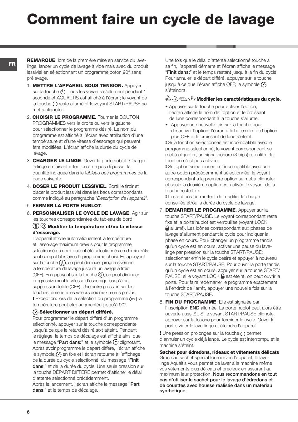 Comment faire un cycle de lavage hotpoint ariston aqualtis aq113d 69 fr man - Comment faire des travaux manuels ...