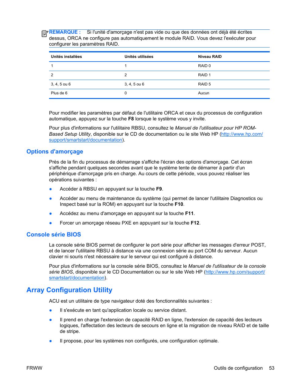 Options d'amorçage, Console série bios, Array configuration
