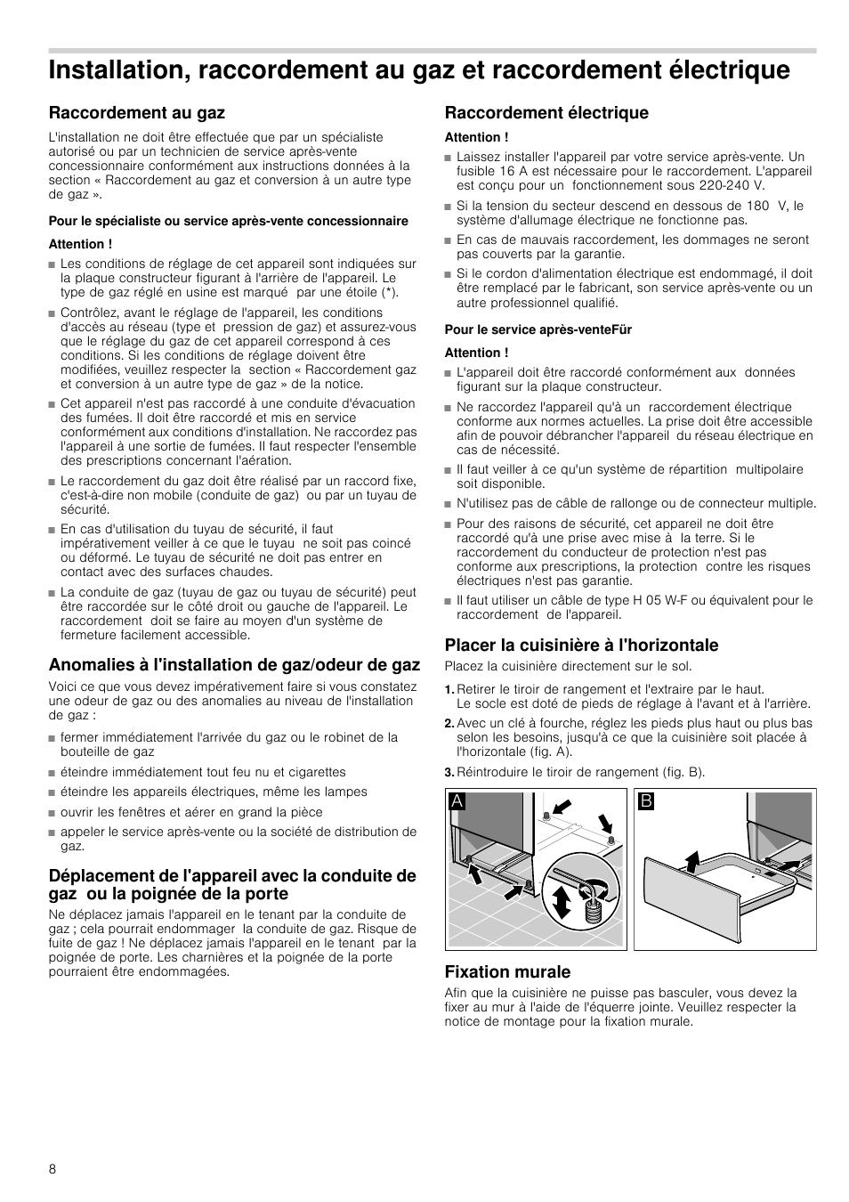raccordement au gaz attention anomalies l 39 installation de gaz odeur de gaz siemens. Black Bedroom Furniture Sets. Home Design Ideas