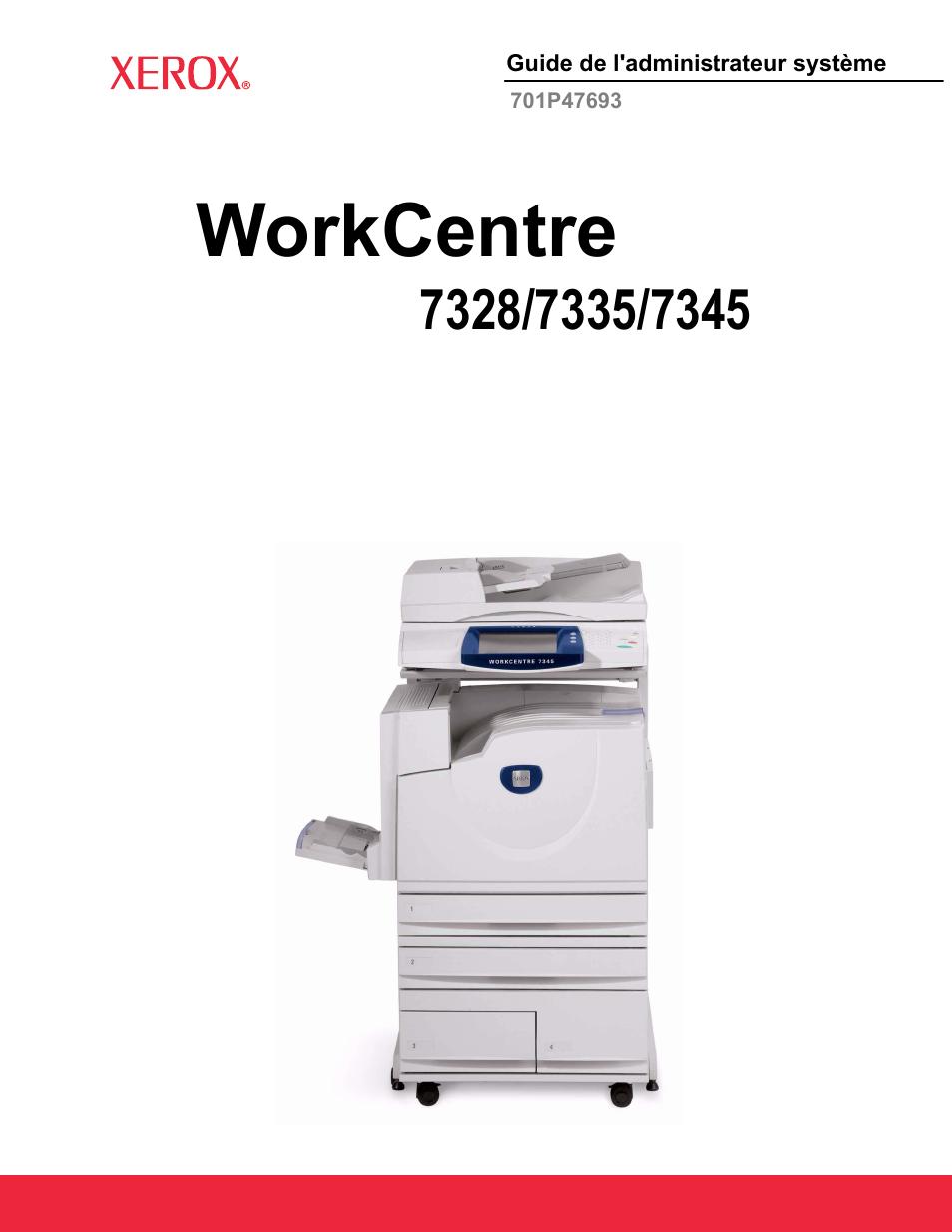 Xerox WorkCentre 7328-7335-7345-7346 avec built-in controller-12206 Manuel  d'utilisation | Pages: 241 | Aussi pour: WorkCentre 7328-7335-7345-7346  avec ...