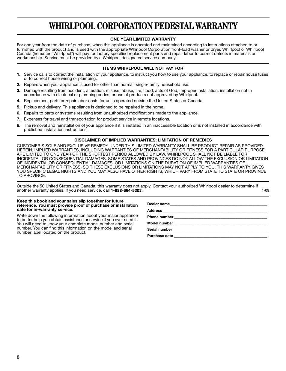 Whirlpool corporation pedestal warranty | Whirlpool XHP1550VW Manuel