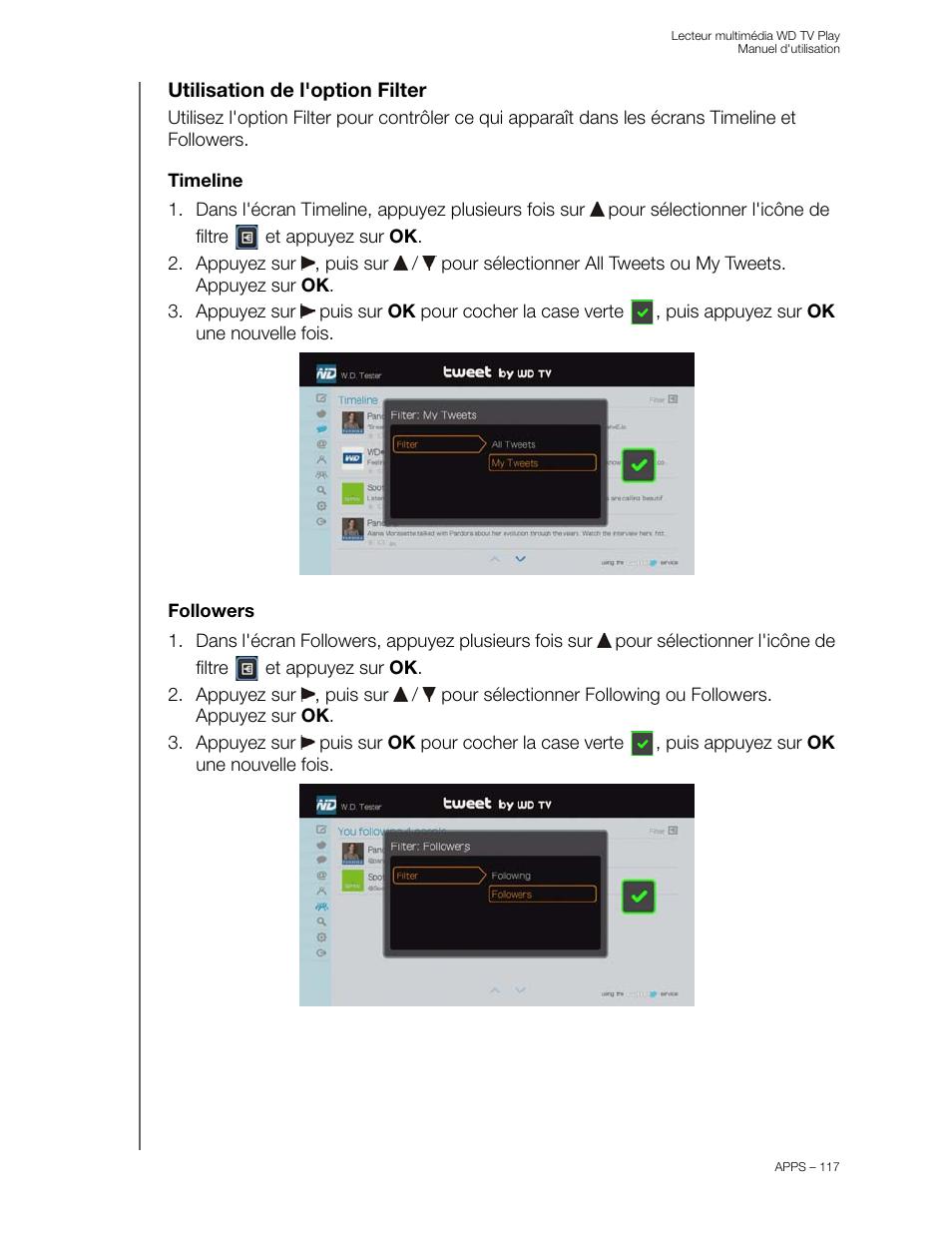 Utilisation de l'option filter, Timeline, Followers | Western