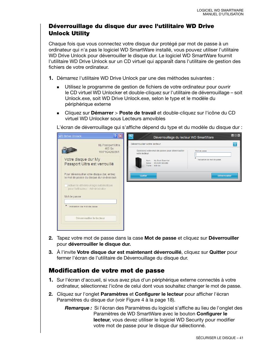 Modification de votre mot de passe, Déverrouillage du disque